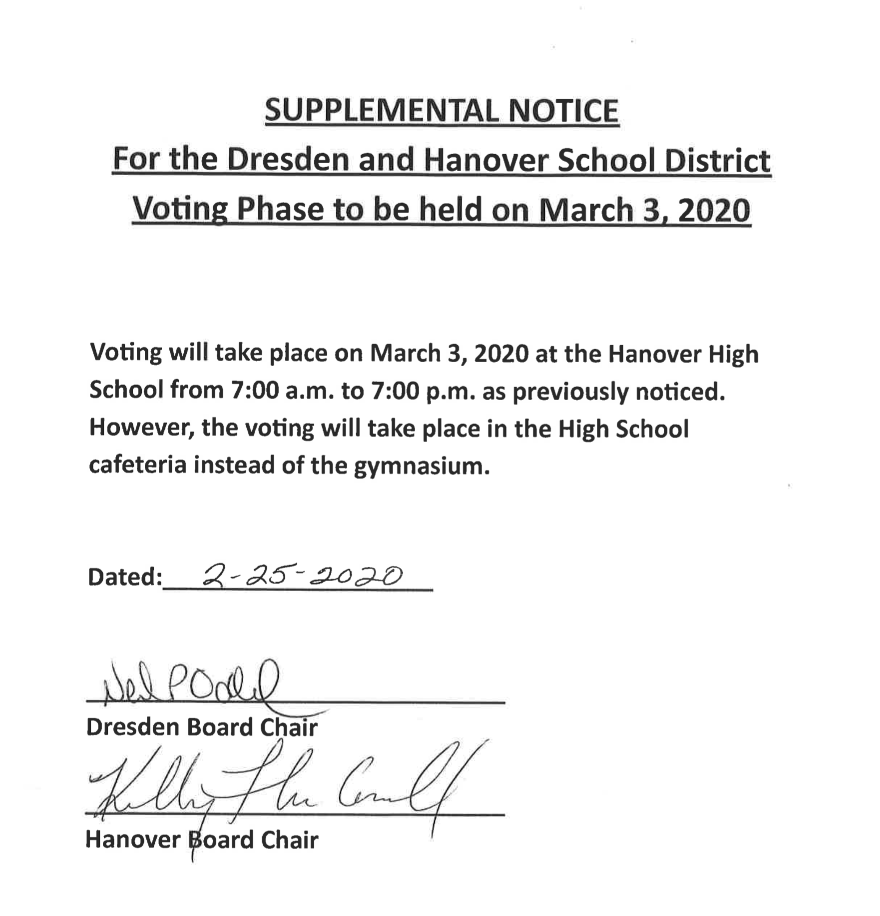 Supplemental Notice - vote to be at the High School Cafeteria rather than the gym on 03/03/20